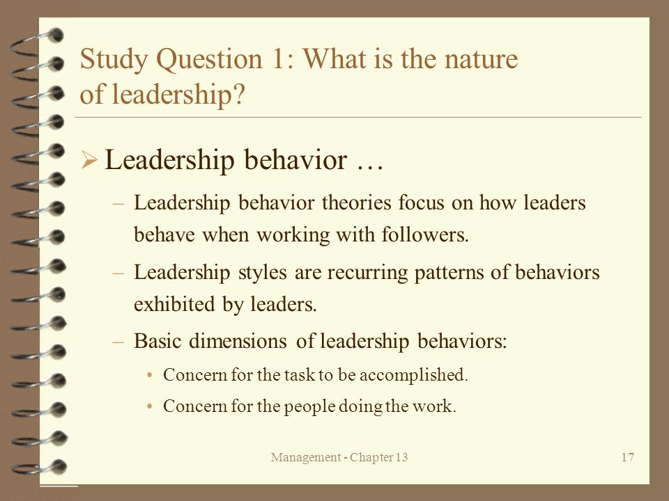 Study Question 1: What is the nature of leadership