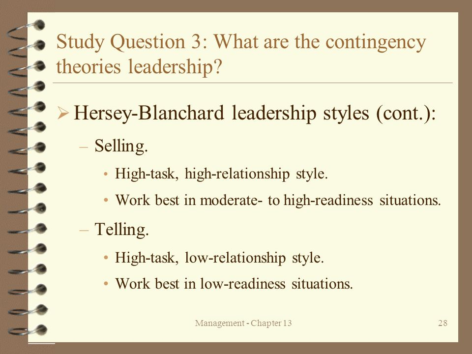 Study Question 3: What are the contingency theories leadership