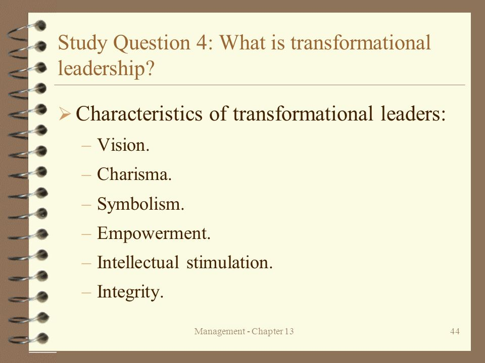 Study Question 4: What is transformational leadership