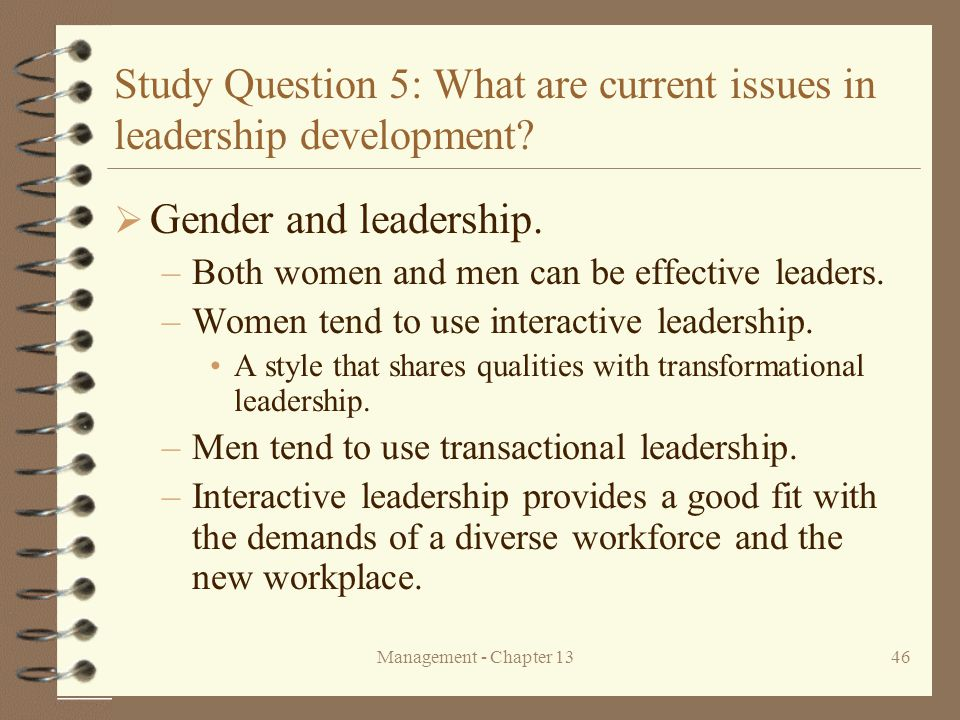 Study Question 5: What are current issues in leadership development