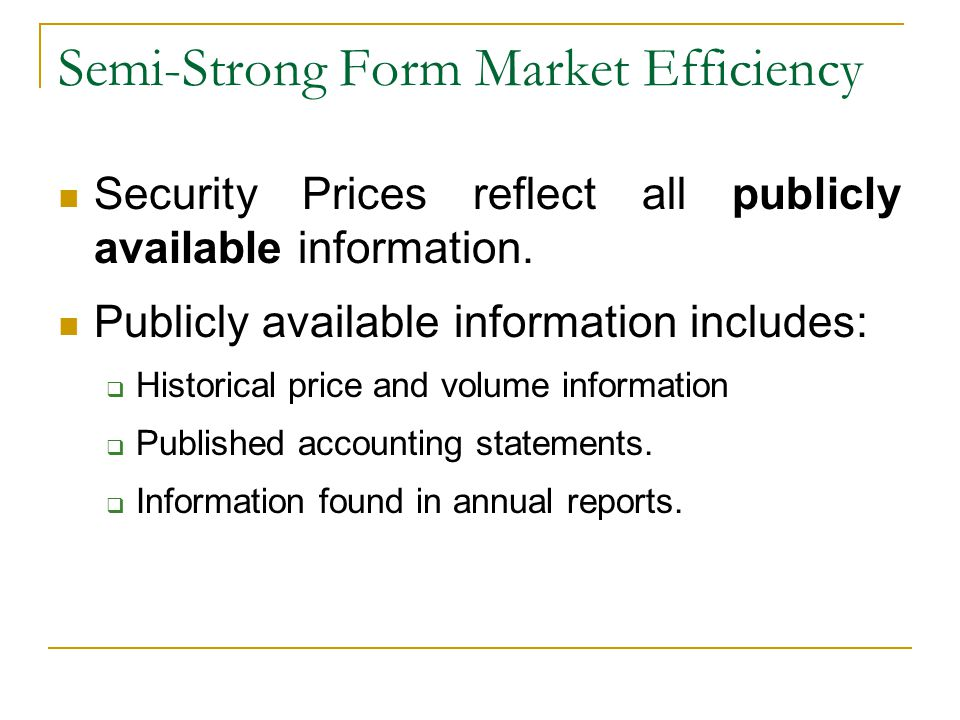 Semi-Strong Form Market Efficiency