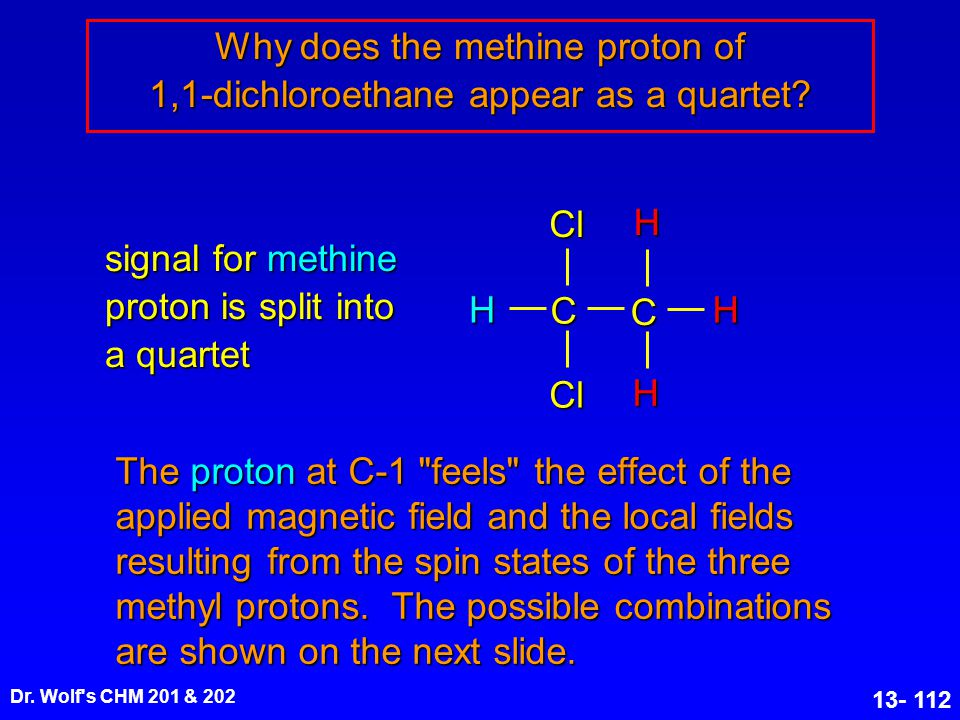 Why does the methine proton of 1,1-dichloroethane appear as a quartet