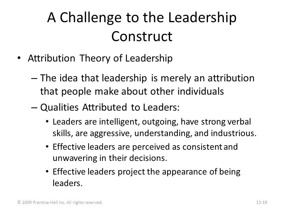 Another Challenge to the Leadership Construct