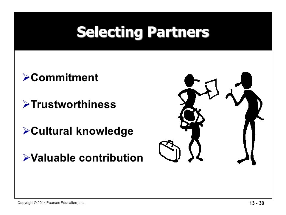 Selecting Partners Commitment Trustworthiness Cultural knowledge