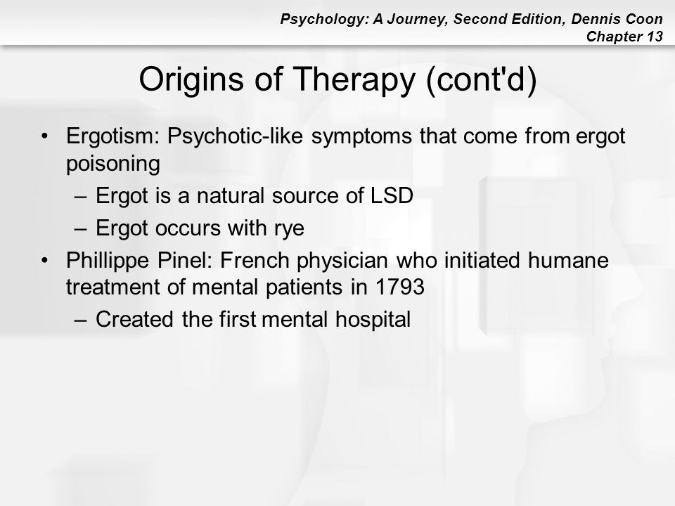 Origins of Therapy (cont d)