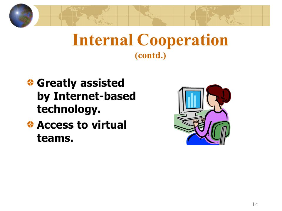 Internal Cooperation (contd.)
