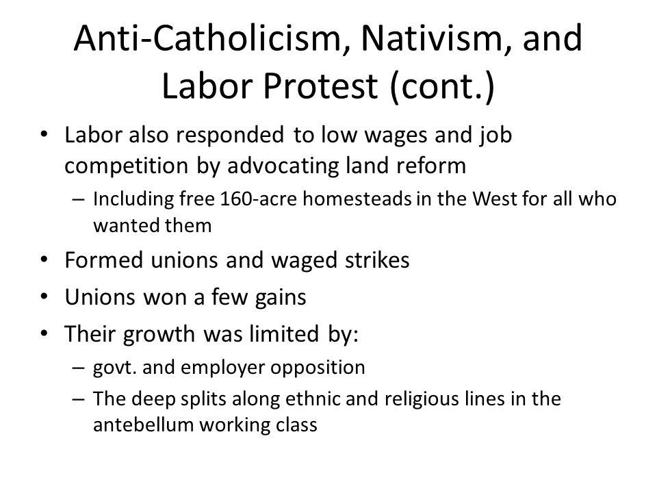 Anti-Catholicism, Nativism, and Labor Protest (cont.)