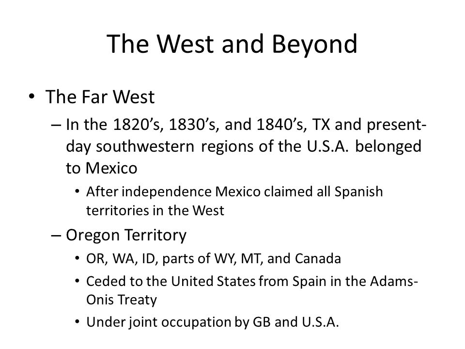 The West and Beyond The Far West
