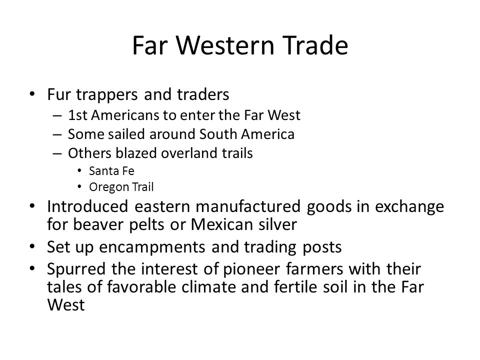 Far Western Trade Fur trappers and traders