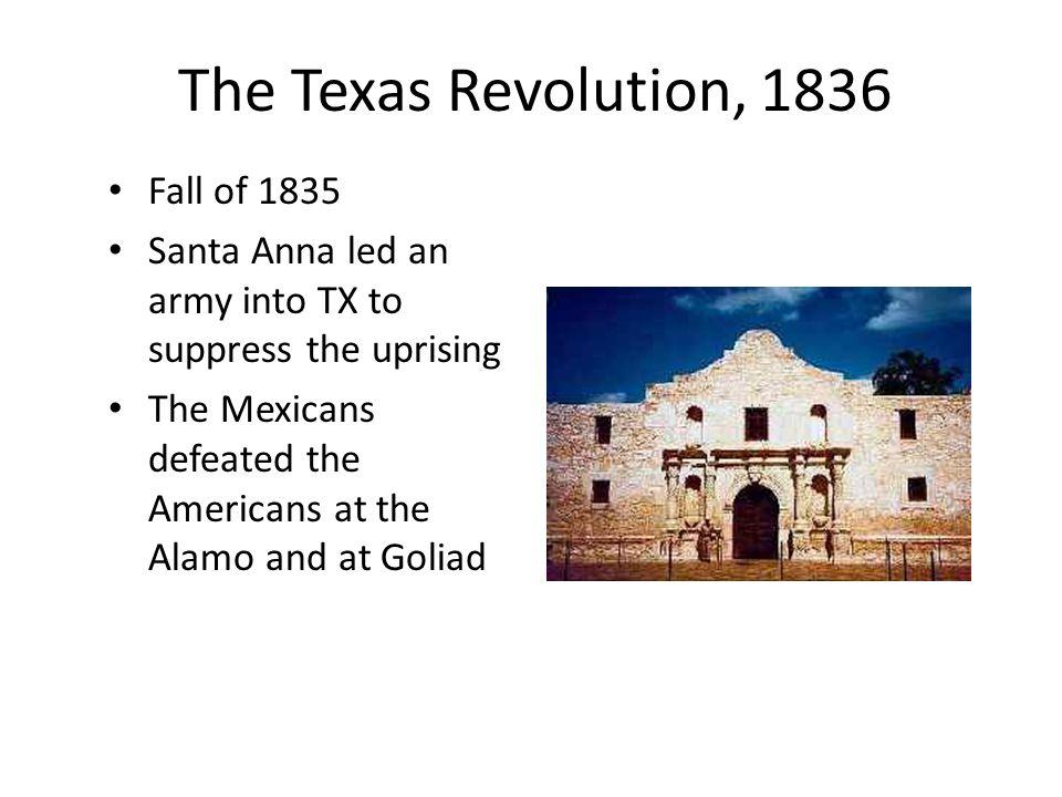The Texas Revolution, 1836 Fall of 1835