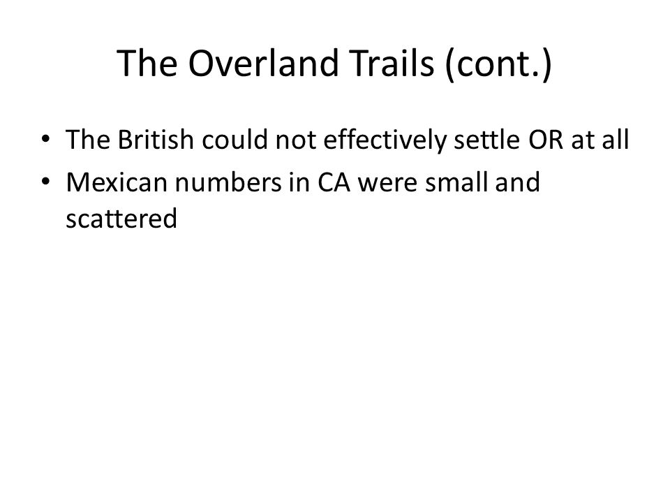 The Overland Trails (cont.)