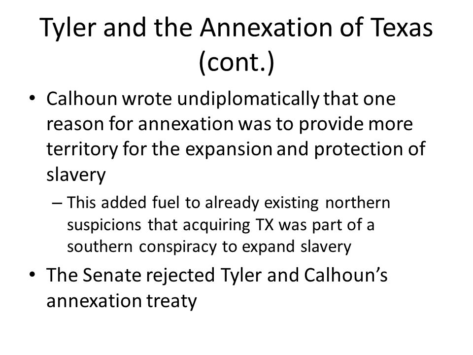 Tyler and the Annexation of Texas (cont.)