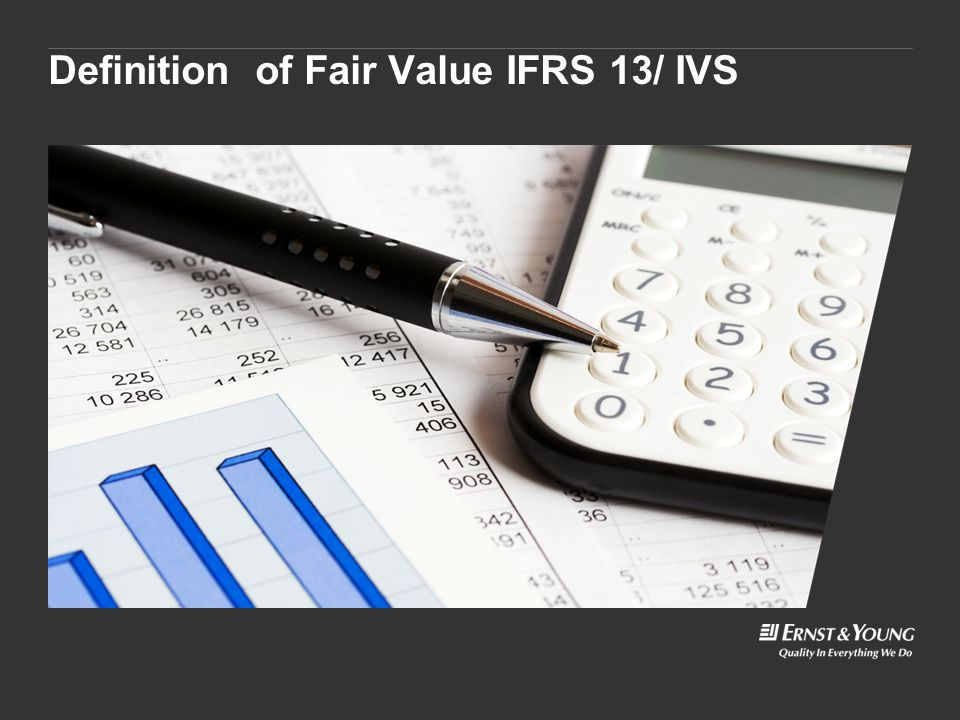 Definition of Fair Value IFRS 13/ IVS