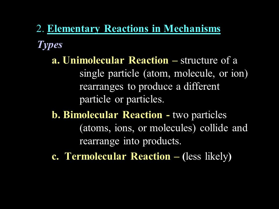 2. Elementary Reactions in Mechanisms