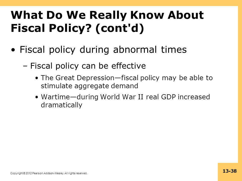 What Do We Really Know About Fiscal Policy (cont d)