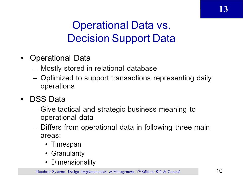 Operational Data vs. Decision Support Data