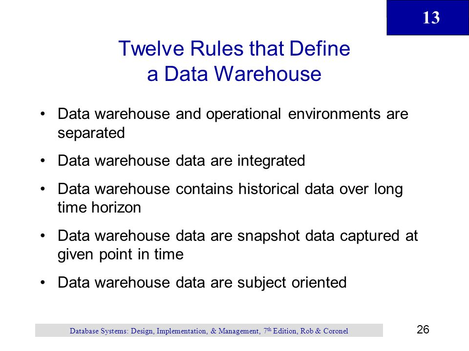 Twelve Rules that Define a Data Warehouse