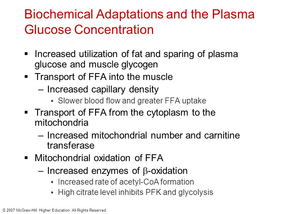 Biochemical Adaptations and the Plasma Glucose Concentration