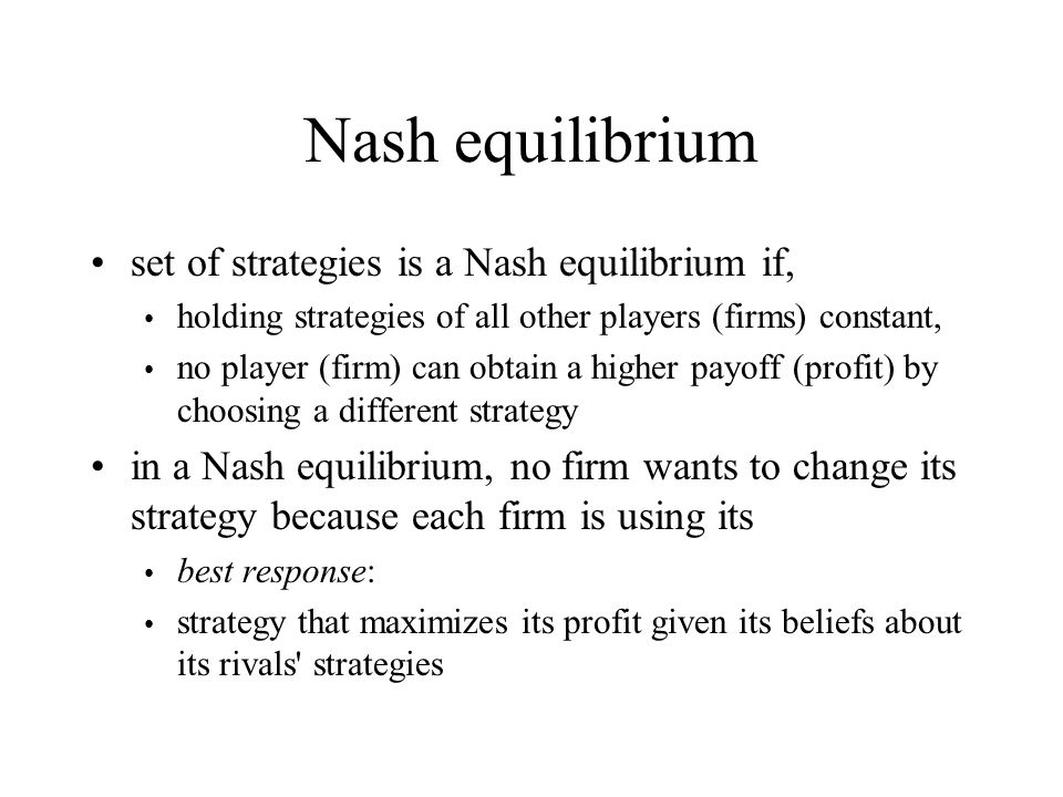 Nash equilibrium set of strategies is a Nash equilibrium if,