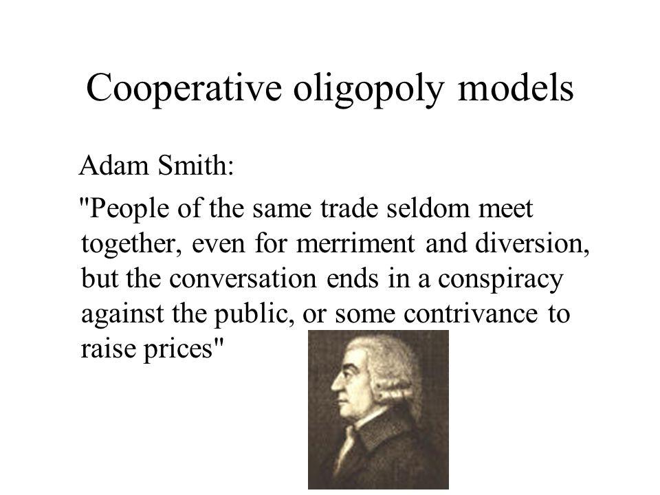 Cooperative oligopoly models