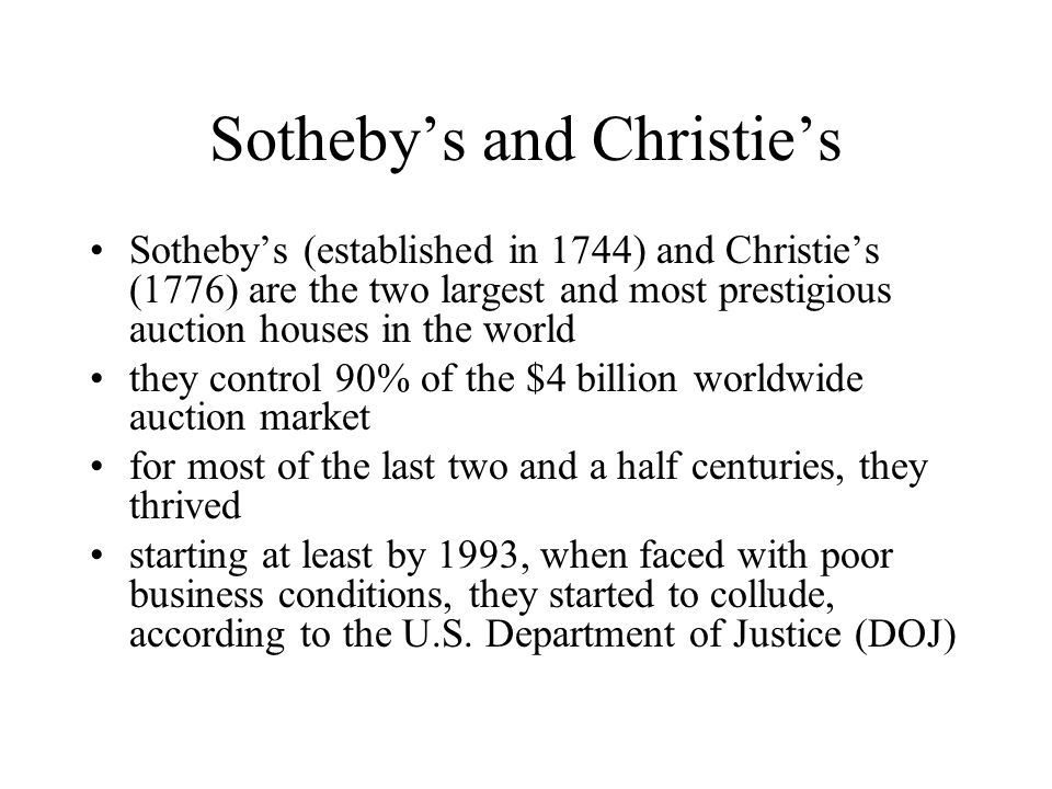 Sotheby's and Christie's