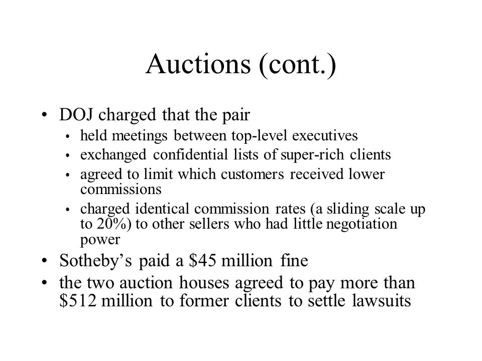 Auctions (cont.) DOJ charged that the pair