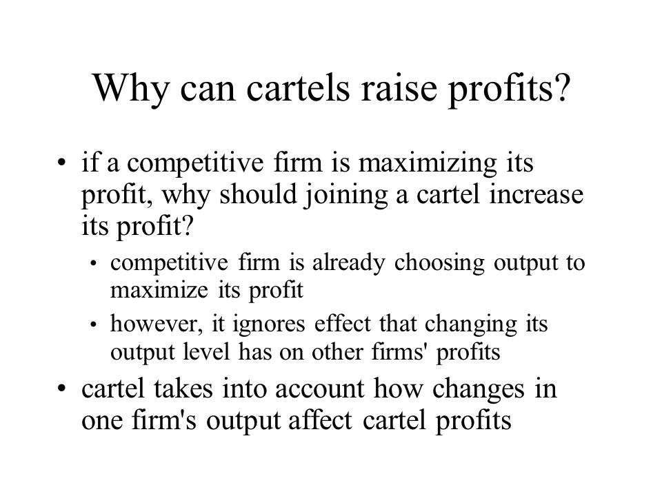 Why can cartels raise profits