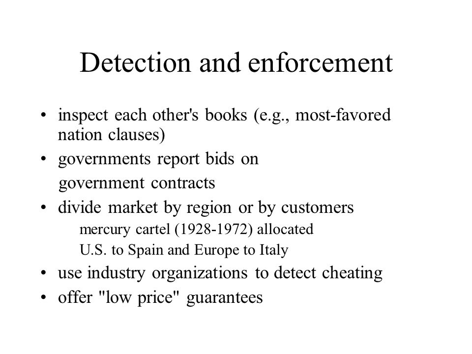 Detection and enforcement