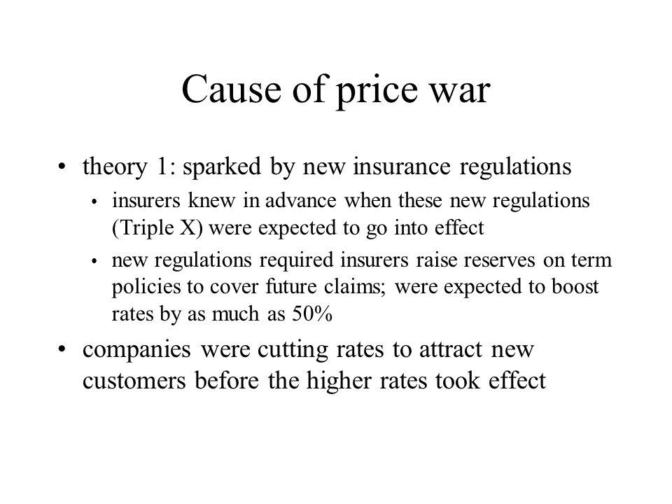 Cause of price war theory 1: sparked by new insurance regulations