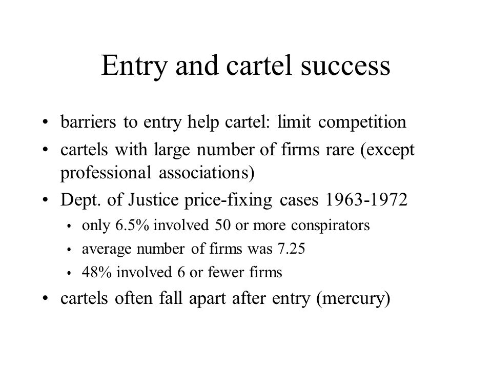 Entry and cartel success