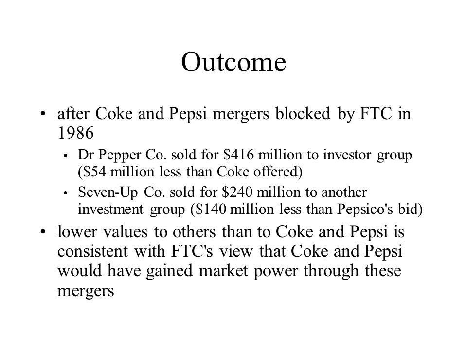 Outcome after Coke and Pepsi mergers blocked by FTC in 1986