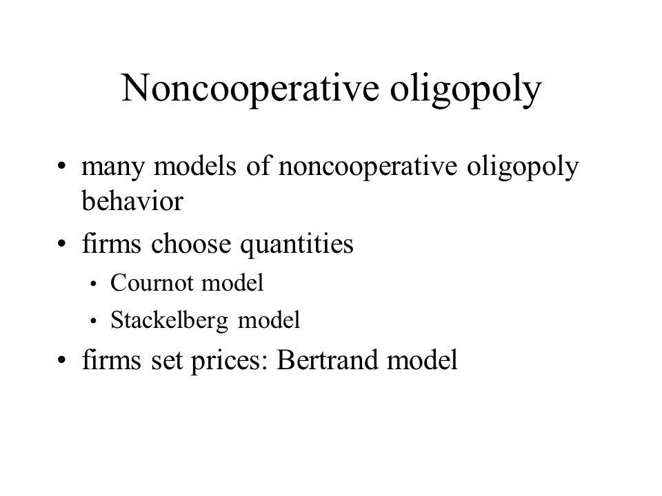 Noncooperative oligopoly