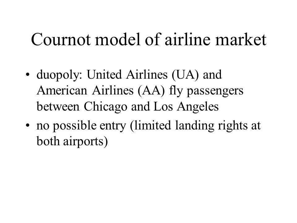 Cournot model of airline market