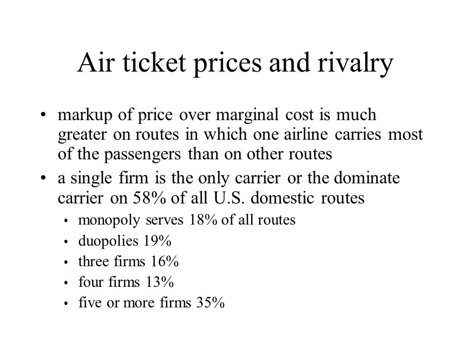 Air ticket prices and rivalry