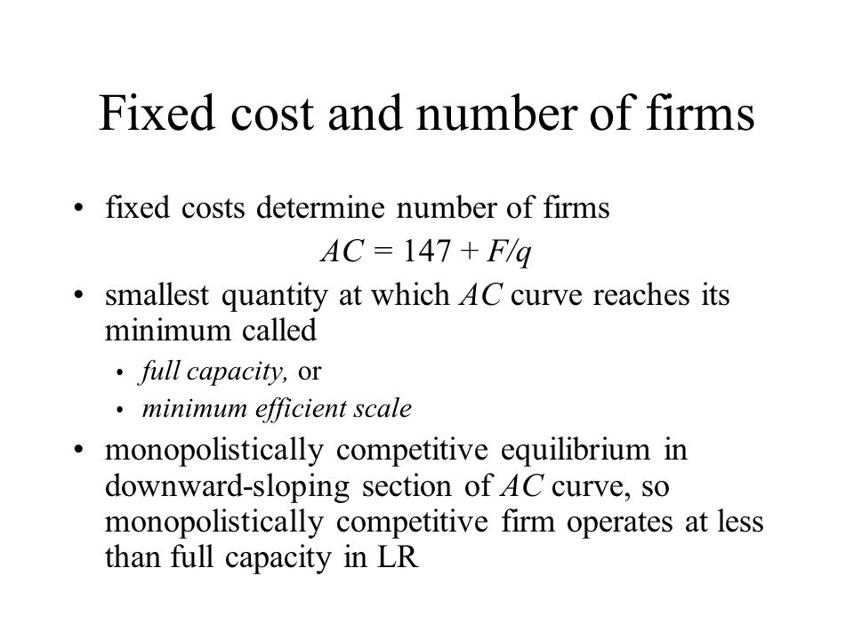 Fixed cost and number of firms