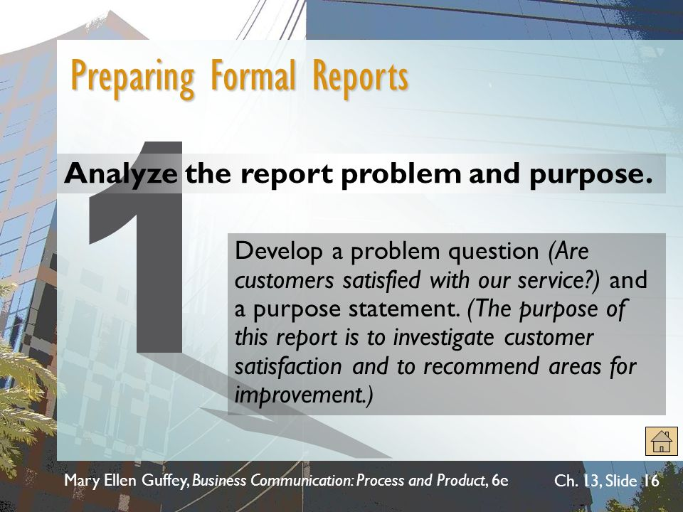 1 Preparing Formal Reports Analyze the report problem and purpose.