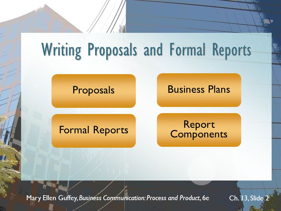 Writing Proposals and Formal Reports