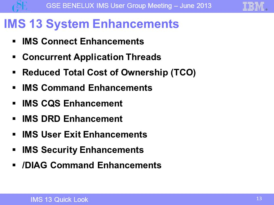IMS 13 System Enhancements