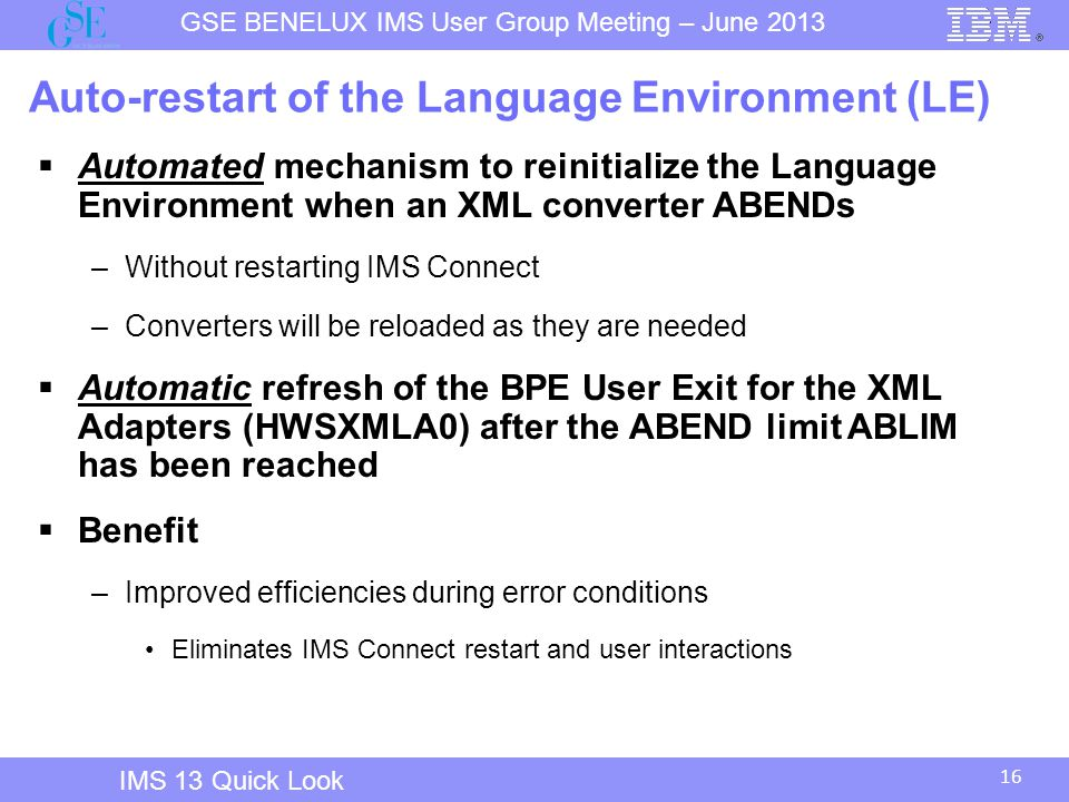 Auto-restart of the Language Environment (LE)