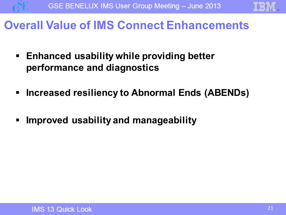 Overall Value of IMS Connect Enhancements