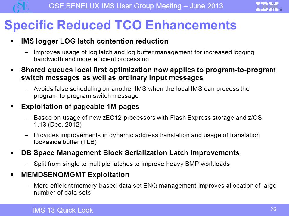 Specific Reduced TCO Enhancements
