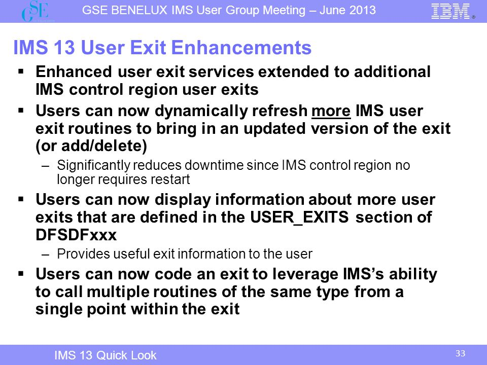 IMS 13 User Exit Enhancements