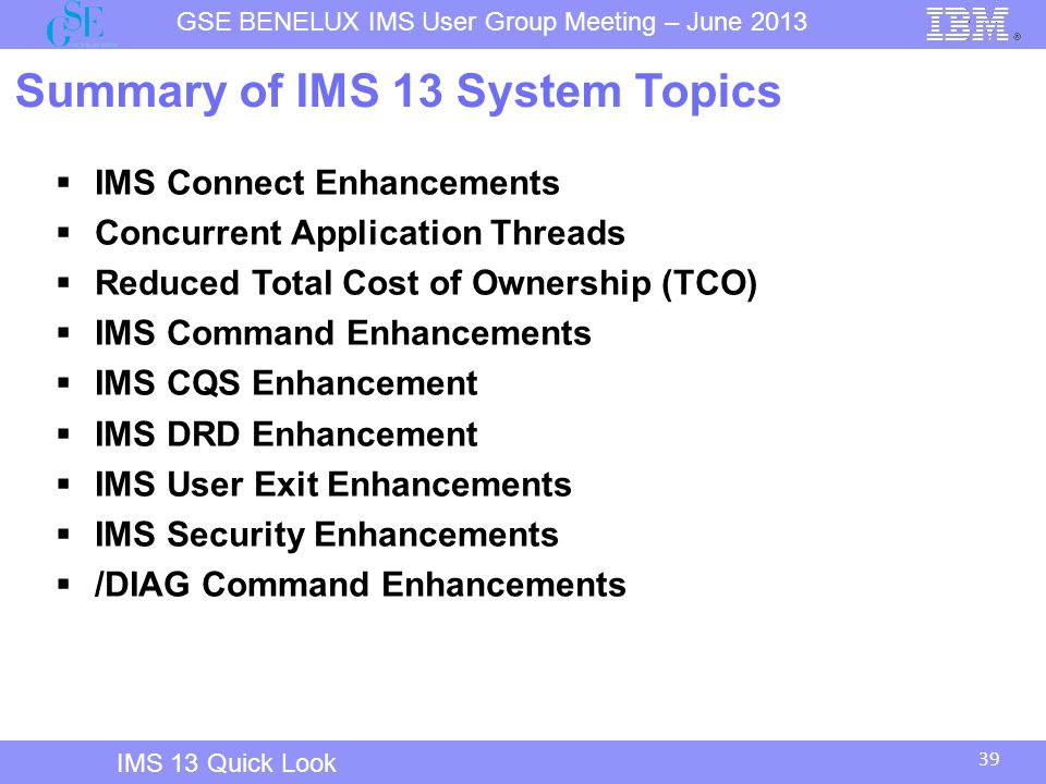 Summary of IMS 13 System Topics