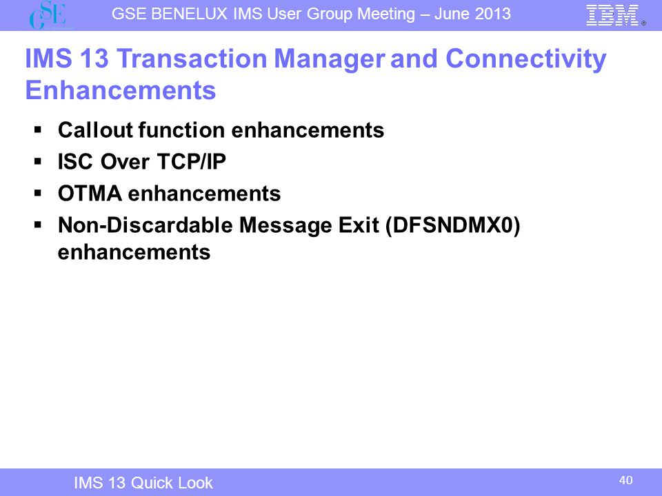 IMS 13 Transaction Manager and Connectivity Enhancements