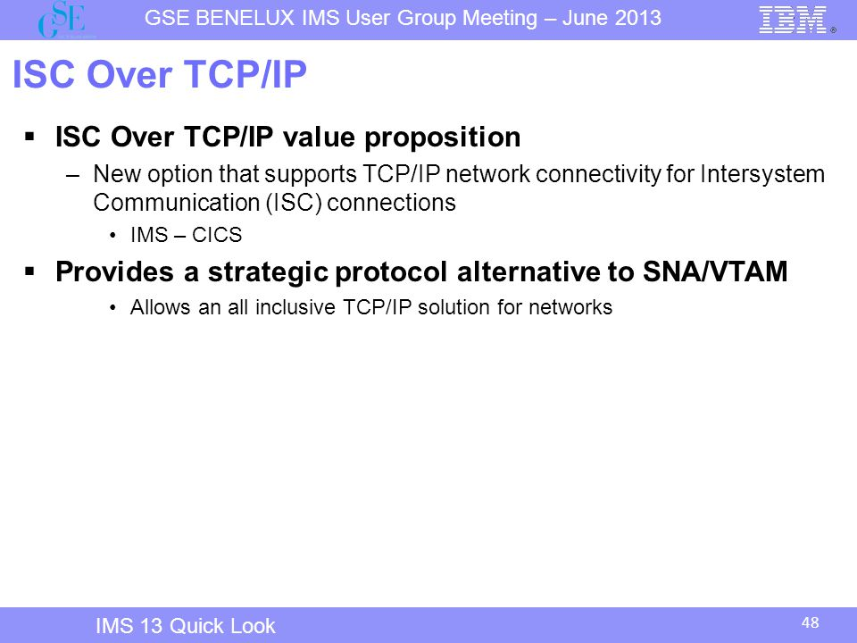 ISC Over TCP/IP ISC Over TCP/IP value proposition