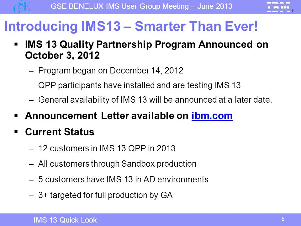 Introducing IMS13 – Smarter Than Ever!