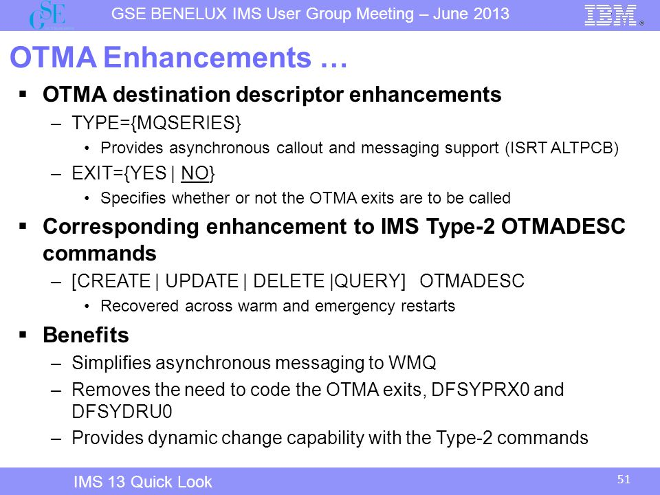 OTMA Enhancements … OTMA destination descriptor enhancements