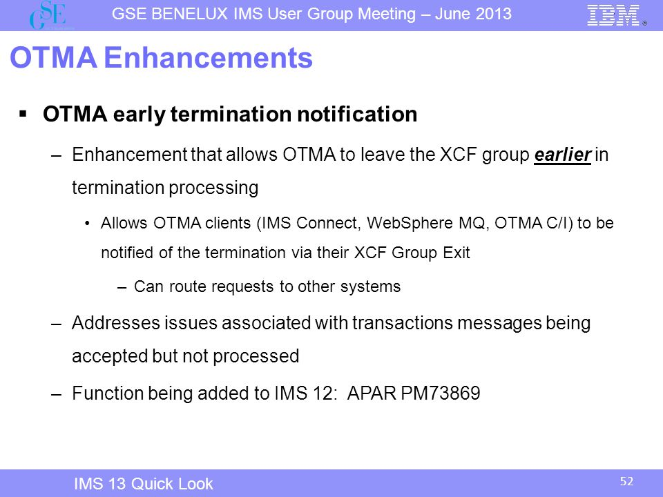 OTMA Enhancements OTMA early termination notification
