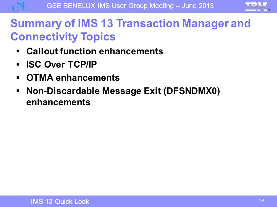 Summary of IMS 13 Transaction Manager and Connectivity Topics