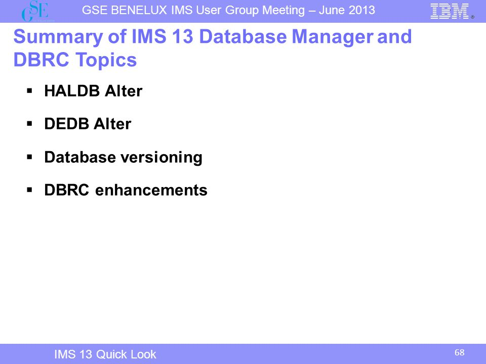 Summary of IMS 13 Database Manager and DBRC Topics
